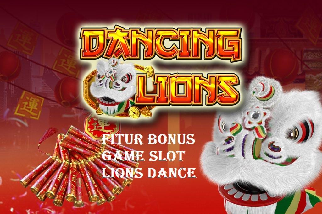 Fitur Bonus Game Slot Lions Dance